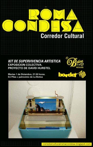 Exposicion Kits de supervivencia artistica Cooredor cultural Roma Condesa